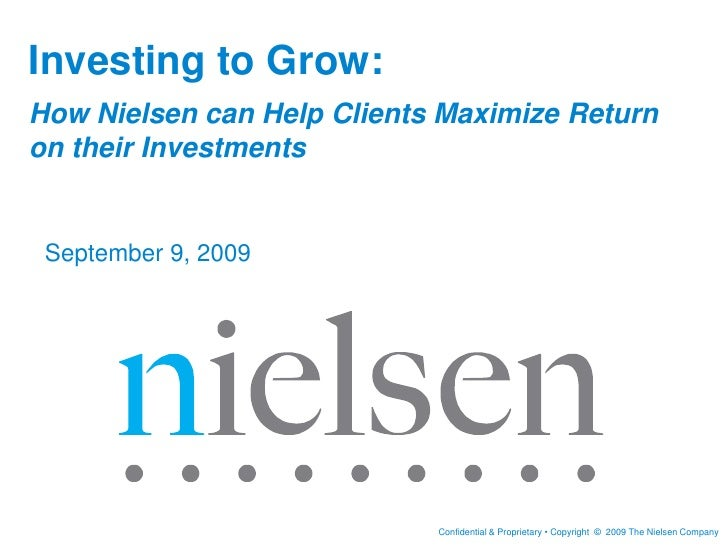 13 investing to grow how nielsen can help clients maximize return on their investments german gutierrez nielsen