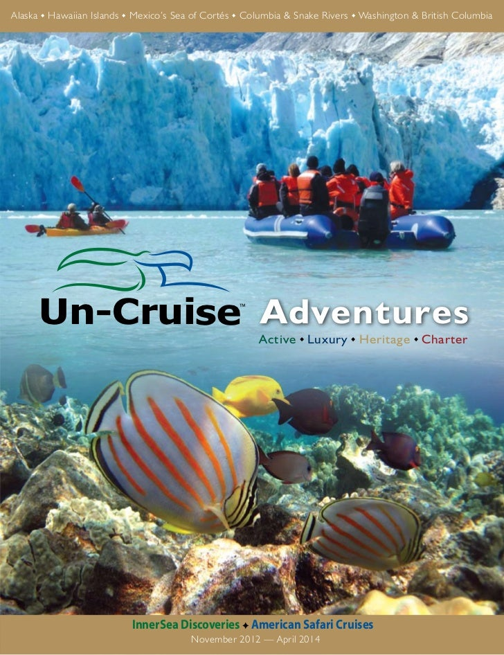 2013 InnerSea Discoveries and American Safari Cruises Un-Cruise Adventures