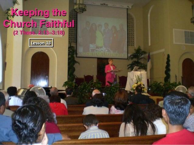 13 keeping the church faithful