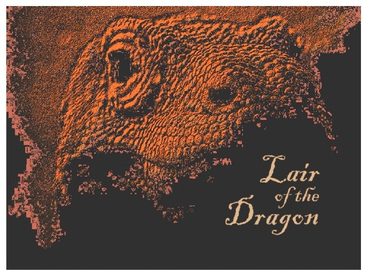 Ellis Skolfield's Teaching Outline 13 Lair of the Dragon