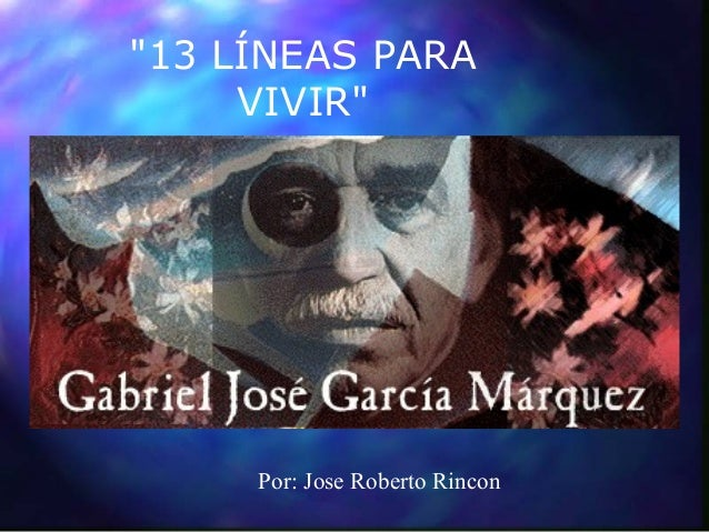 """13 LÍNEAS PARAVIVIR""Por: Jose Roberto Rincon"