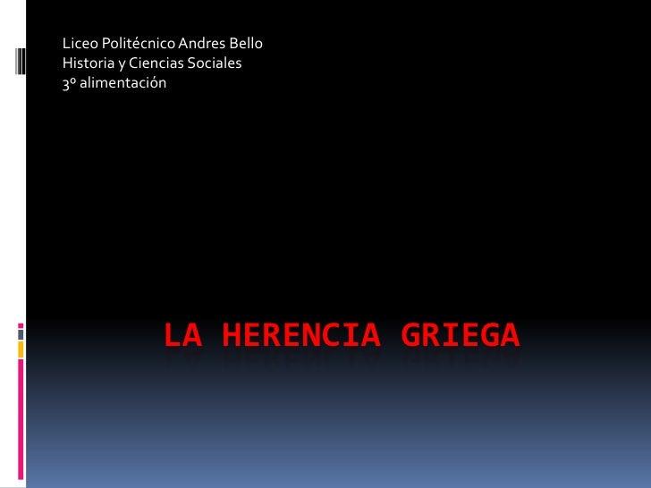 La Herencia Griega...