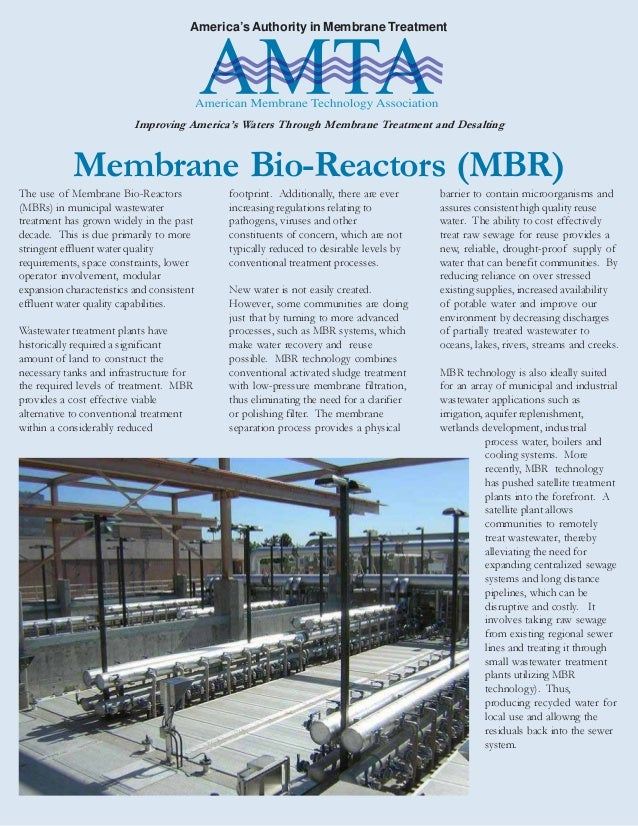 America's Authority in Membrane Treatment Improving America's Waters Through Membrane Treatment and Desalting The use of M...