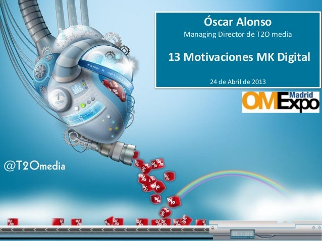 13 Motivaciones Marketing Digital - Óscar Alonso