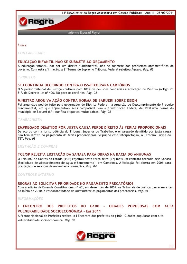 13º Newsletter da Regra Assessoria em Gestão Pública® - Ano III – 28/09/2011ÍndiceCONTABILIDADEEDUCAÇÃO INFANTIL NÃO SE SU...