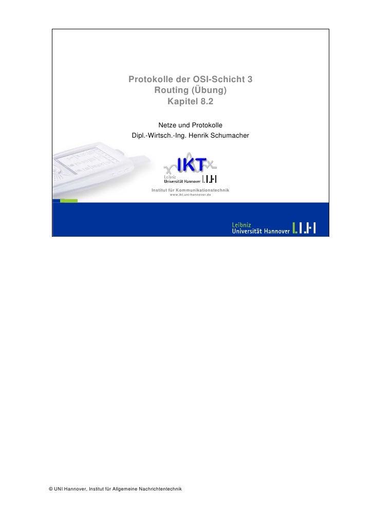 Protokolle der OSI-Schicht 3                                        Routing (Übung)                                       ...