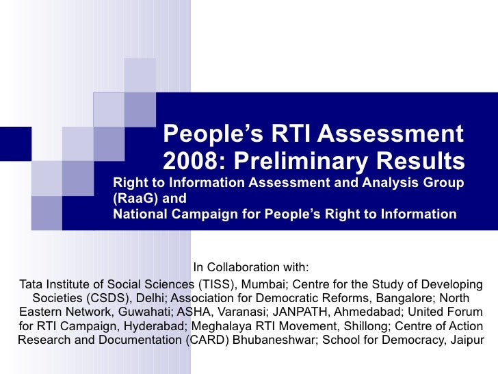 People's RTI Assessment                           2008: Preliminary Results                  Right to Information Assessme...