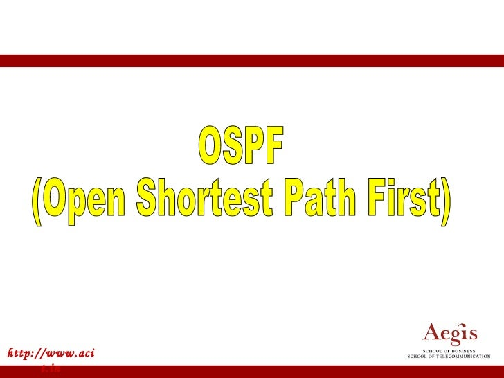 http://www.acit.in OSPF (Open Shortest Path First)