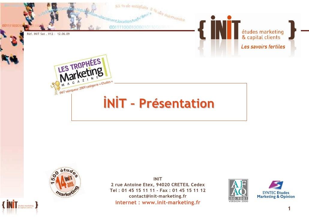Réf. INIT Sat . V12 - 12.06.09                                      ĐNĐT – Présentation                                   ...