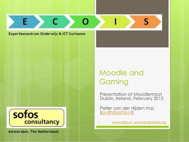 Expertisecentrum Onderwijs & ICT Suriname                                            Moodle and                           ...