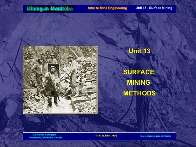 Unit 13 SURFACE MINING METHODS