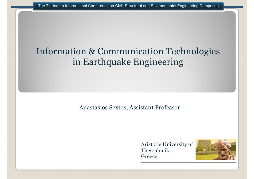 Information and Communication Technologies in Earthquake Engineering