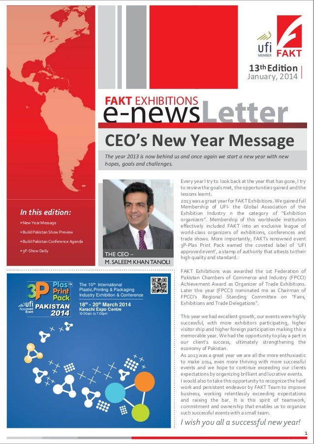 13th Edition  January, 2014  e-newsLetter FAKT EXHIBITIONS  CEO's New Year Message The year 2013 is now behind us and once...