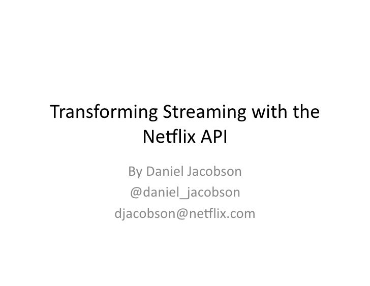 Business of APIs Conference 2011 - Netflix