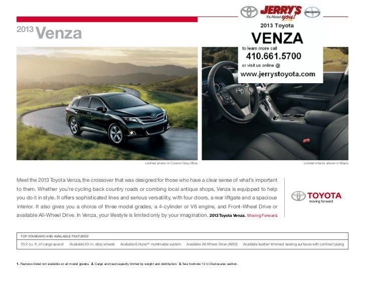 2013             Venza                                                                                             Limited...