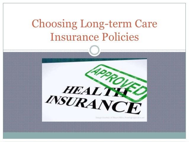 Choosing Long-term Care Insurance Policies