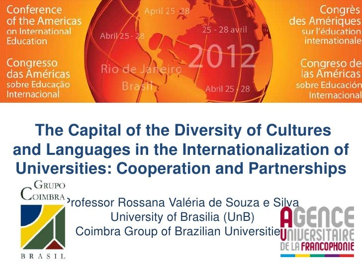 The Capital of the Diversity of Culturesand Languages in the Internationalization ofUniversities: Cooperation and Partners...