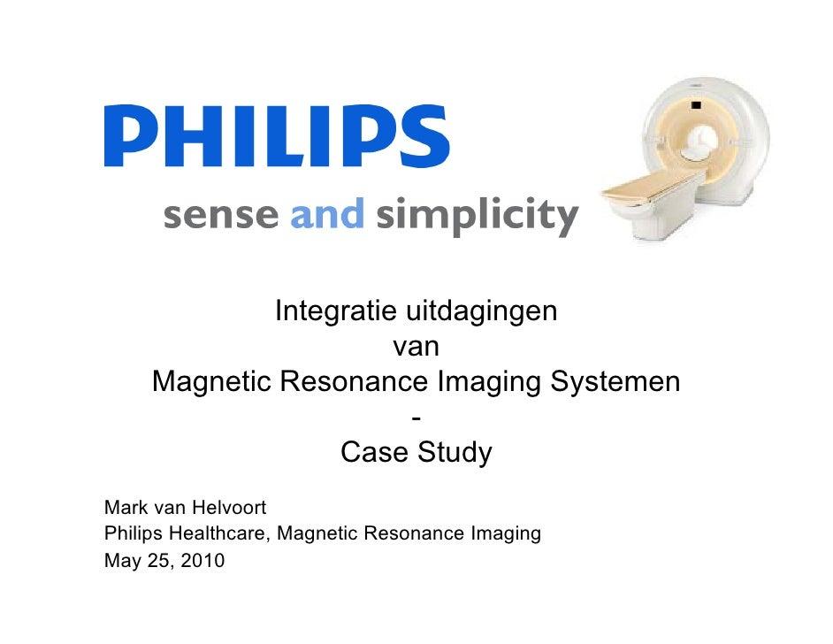 Integratie uitdagingen                       van     Magnetic Resonance Imaging Systemen                        -         ...