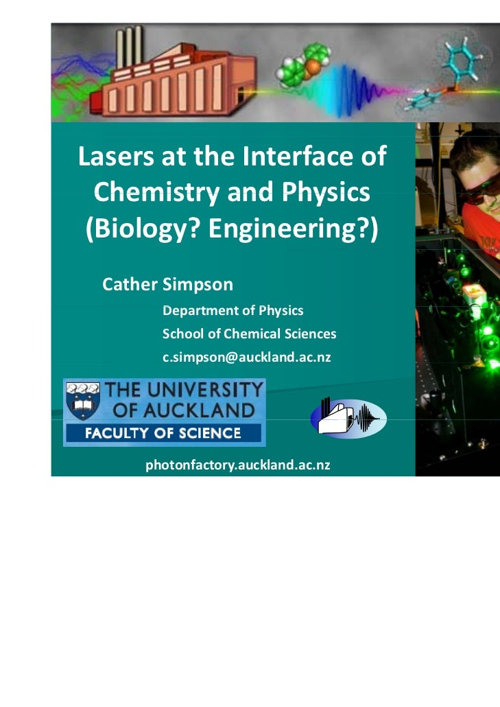 Lasers at the Interface of   Chemistry and Physics   Chemistry and Physics (Biology? Engineering?)  Cather Simpson        ...