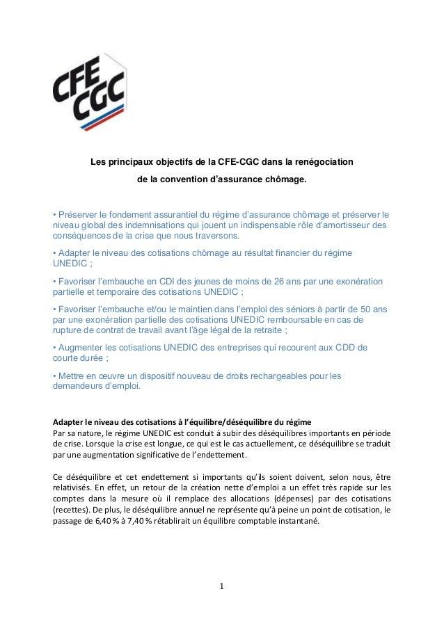 Les principaux objectifs de la CFE-CGC dans la renégociation de la convention d'assurance chômage.  • Préserver le fondeme...