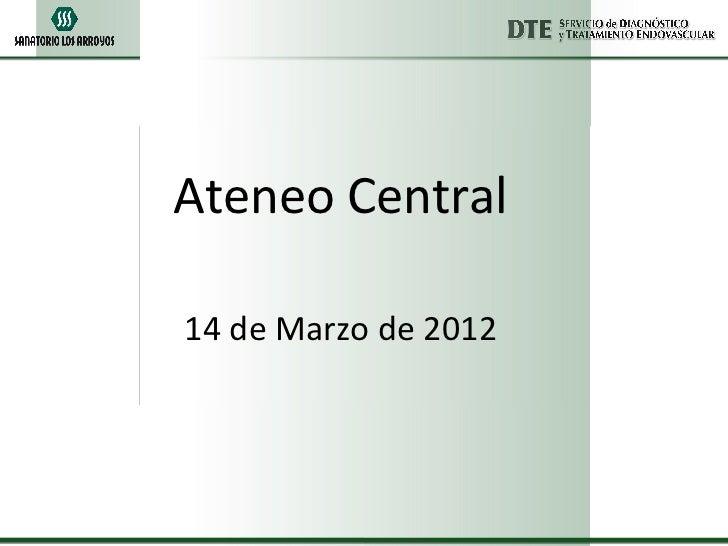 Ateneo Central14 de Marzo de 2012