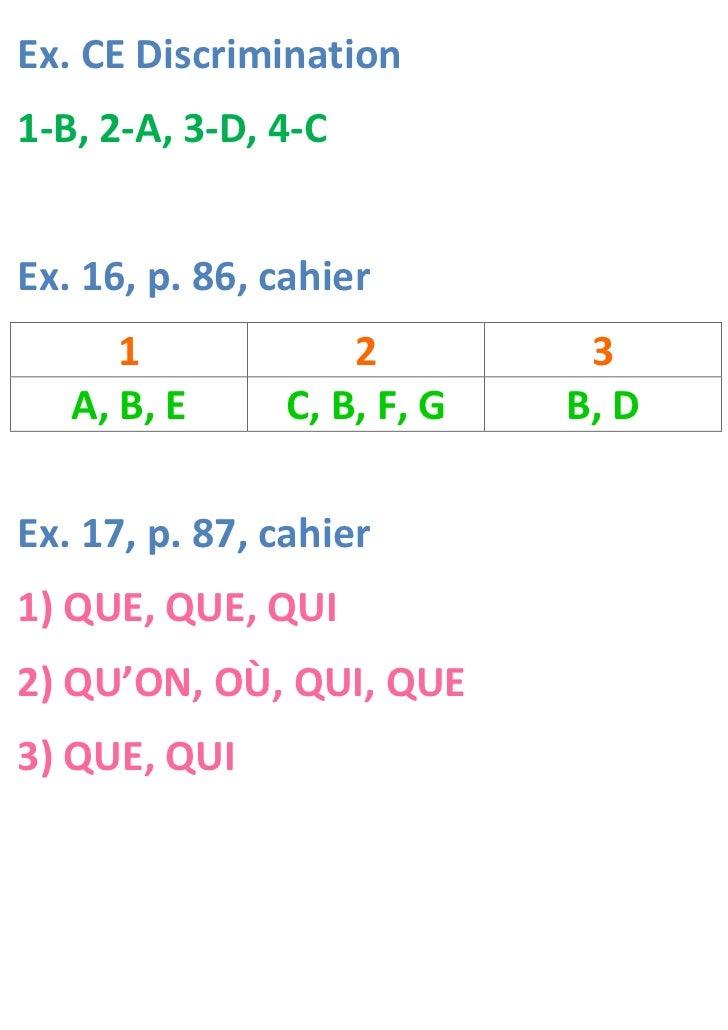 Ex. CE Discrimination1-B, 2-A, 3-D, 4-CEx. 16, p. 86, cahier      1            2         3   A, B, E     C, B, F, G   B, D...