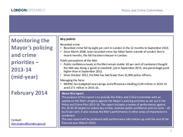 LONDONASSEMBLY Police and Crime Committee 1 Monitoring the Mayor's policing and crime priorities – 2013-14 (mid-year) Febr...