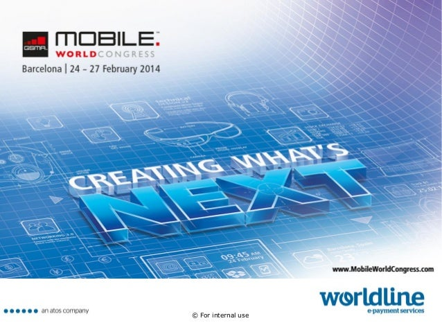 Dossier Worldline Barcelona Mobile World Congress - MWC14