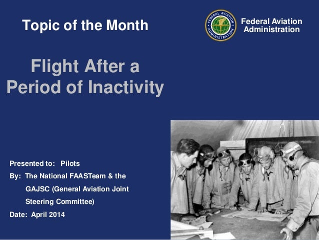 Topic of the Month (14-04): Flight After a Period of Inactivity