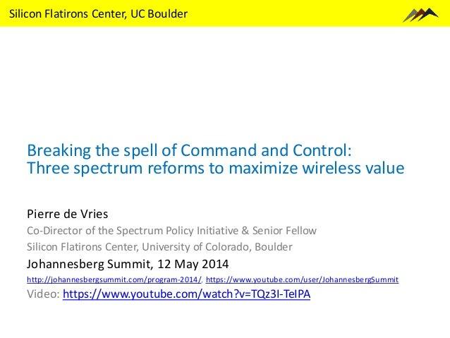 Three Spectrum Reforms - Johannesberg Summit 2014