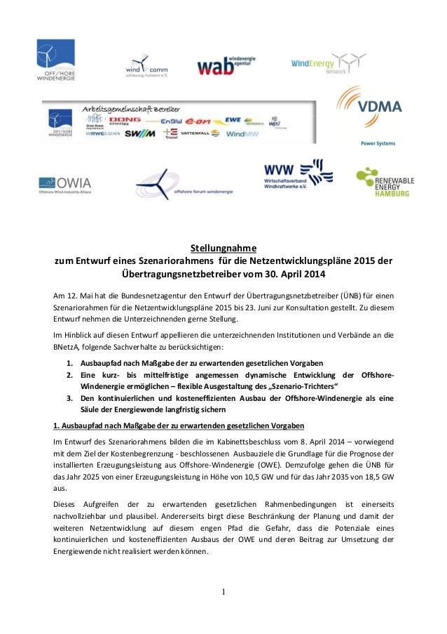 1 Stellungnahme zum Entwurf eines Szenariorahmens für die Netzentwicklungspläne 2015 der Übertragungsnetzbetreiber vom 30....