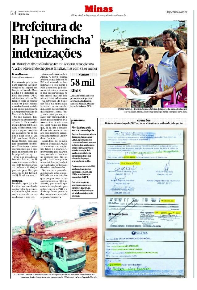 24  BeloHorizonte,sexta-feira,31.1.2014 HOJEEMDIA  Minas  hojeemdia.com.br  Editor:AmilcarBrumano - abrumano@hojeemdia.com...