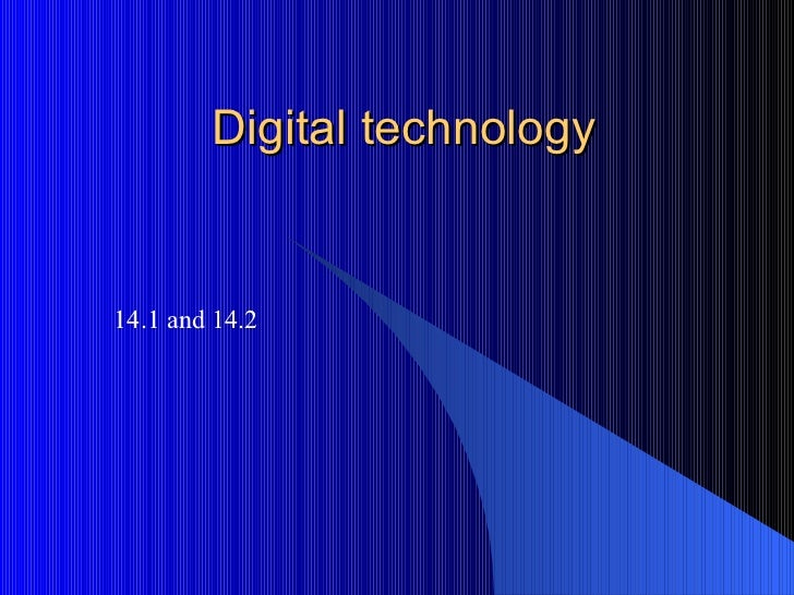 Digital technology 14.1 and 14.2