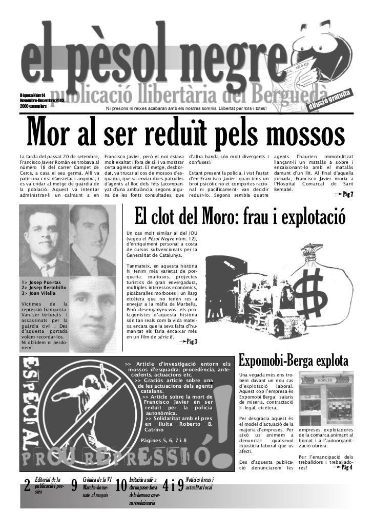 Mor al ser reduït pels mossos                                                                                             ...
