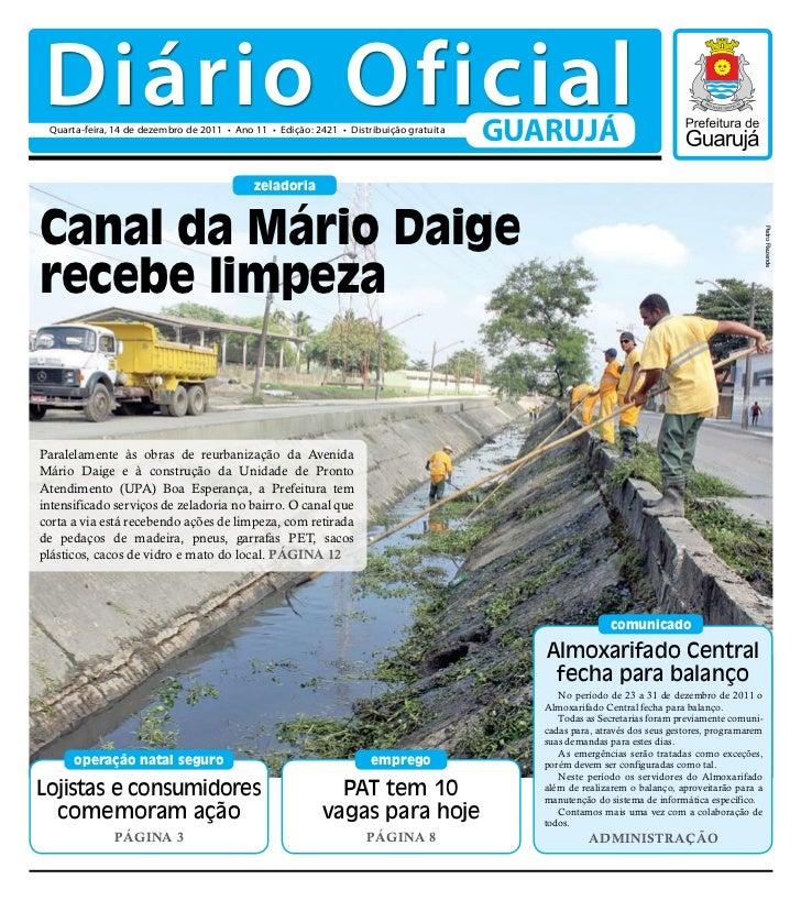 Diário Oficial Quarta-feira, 14 de dezembro de 2011 • Ano 11 • Edição: 2421 • Distribuição gratuita                       ...