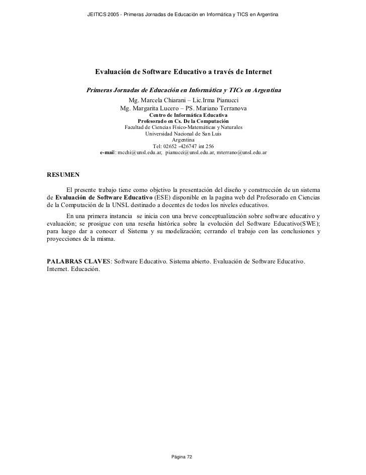 JEITICS 2005 - Primeras Jornadas de Educación en Informática y TICS en Argentina                       Evaluación de Softw...