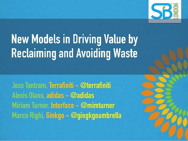 New Models in Reclaiming and Avoiding Waste
