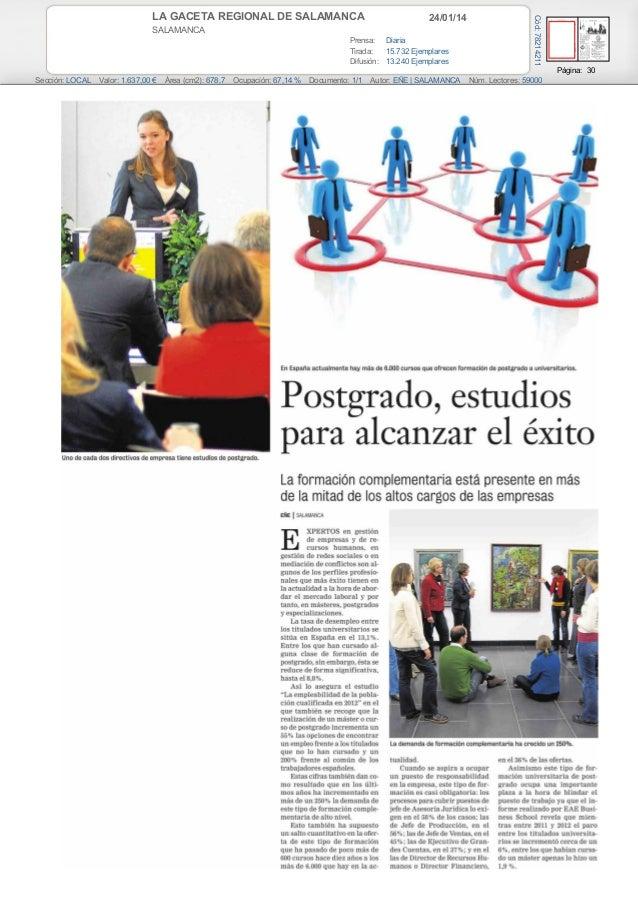 24/01/14  SALAMANCA Prensa: Diaria Tirada: 15.732 Ejemplares Difusión: 13.240 Ejemplares  Cód: 78214211  LA GACETA REGIONA...