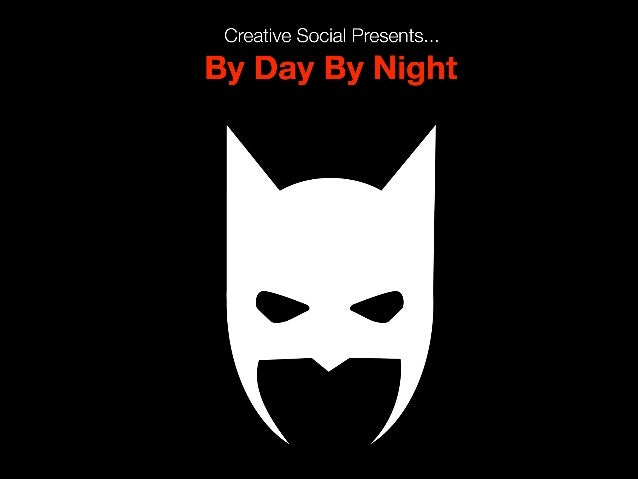 CS Presents - By Day By Night - 26 Feb 2014