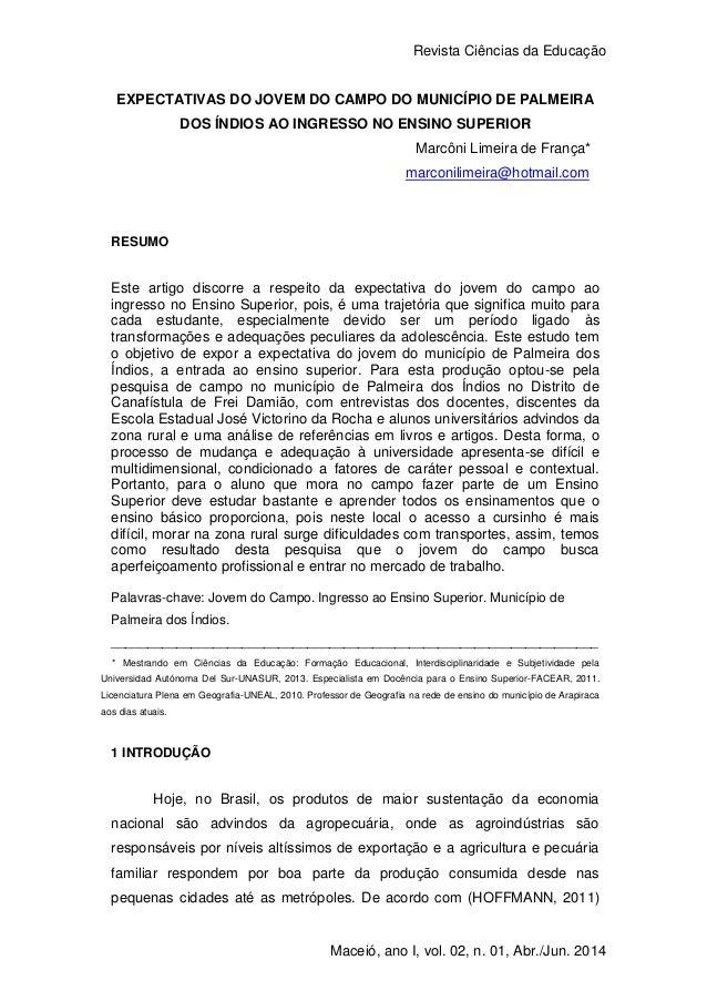 Revista Ciências da Educação 1 Maceió, ano I, vol. 02, n. 01, Abr./Jun. 2014 EXPECTATIVAS DO JOVEM DO CAMPO DO MUNICÍPIO D...