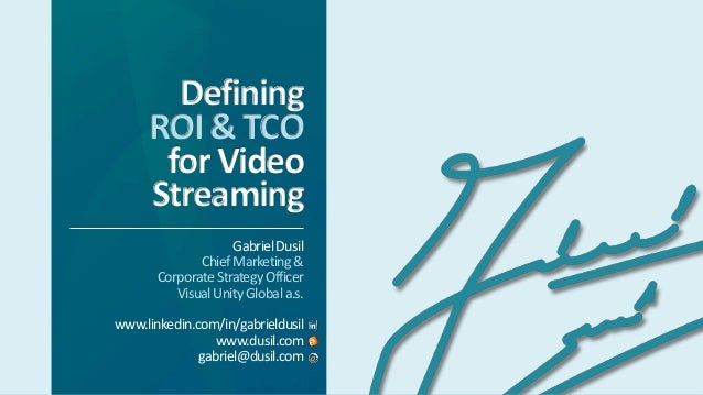 OTT & Multiscreen • Web Seminar • #5 • Defining ROI & TCO for Video Streaming