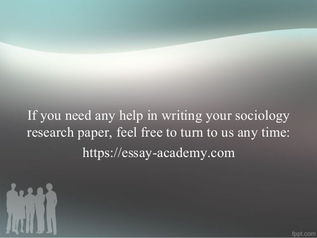 Need help on finding a paper topic for sociology class..?