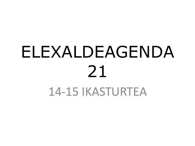 ELEXALDEAGENDA 21 14-15 IKASTURTEA