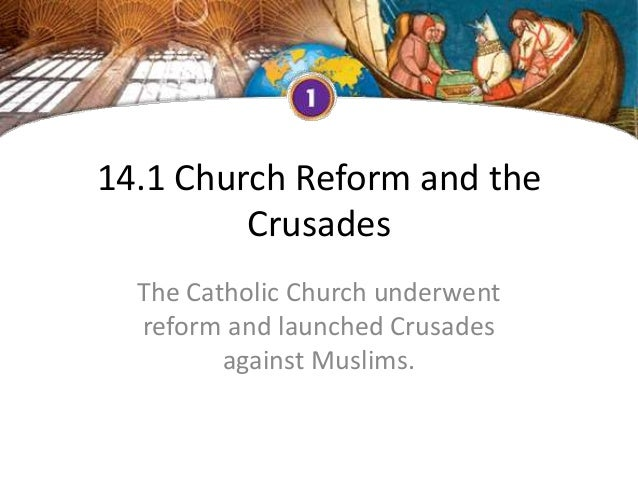 14.1 church reform and the crusades (1)
