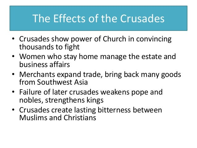 What effect did the crusades have on Europe?