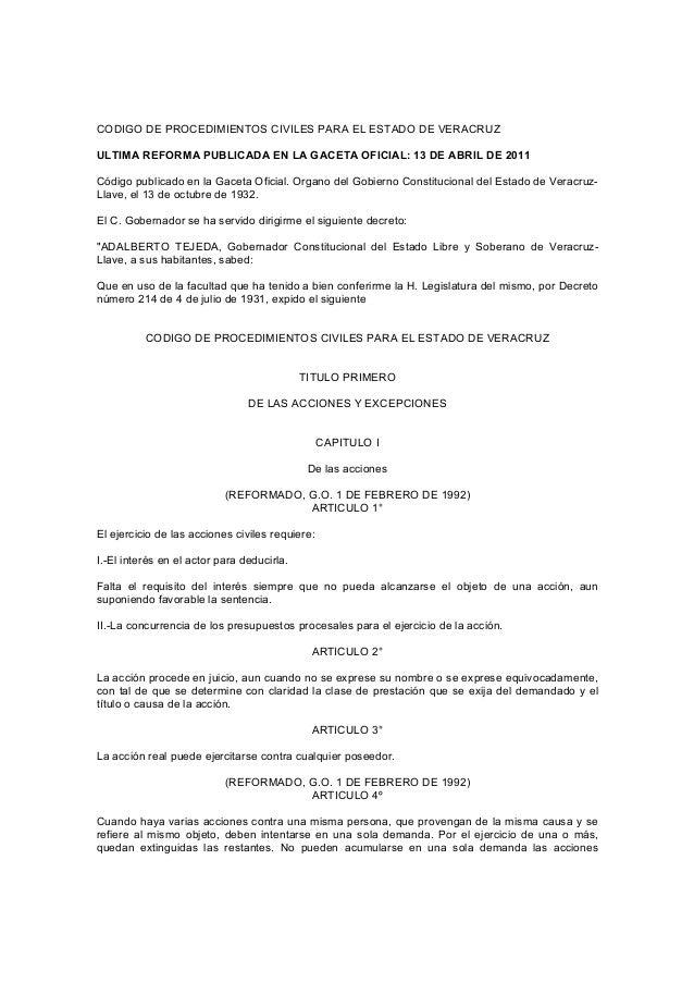 CODIGO DE PROCEDIMIENTOS CIVILES PARA EL ESTADO DE VERACRUZULTIMA REFORMA PUBLICADA EN LA GACETA OFICIAL: 13 DE ABRIL DE 2...