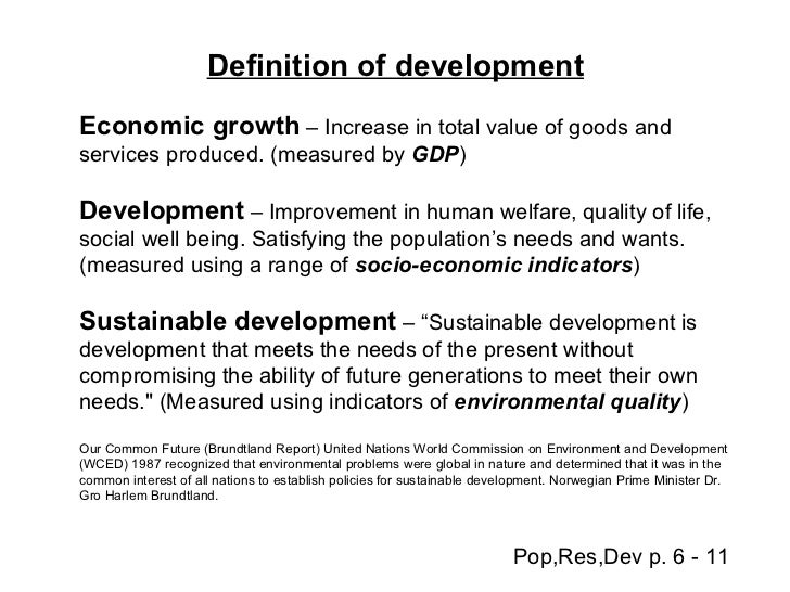 question define economic growth and development The literature on the concept of development-whether the close link between economic development and economic growth is question the rather.