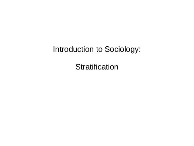 Introduction to Sociology: Stratification