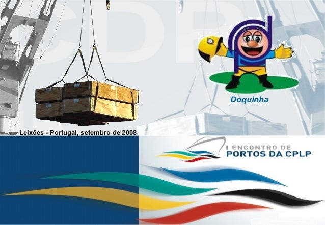 Doquinha    Leixões - Portugal, setembro de 20081