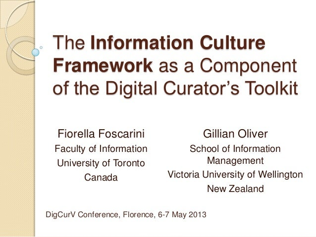 Introducing the Information Culture Framework as a Component of the Digital Curator's Toolkit